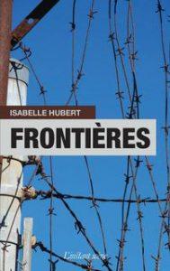 Isabelle Hubert, Frontières. © photo: courtoisie