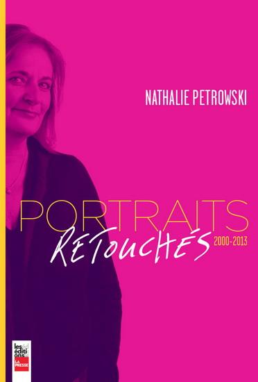 Portraits retouchés de Nathalie Petrowski