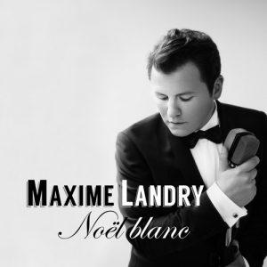 Noël blanc de Maxime Landry