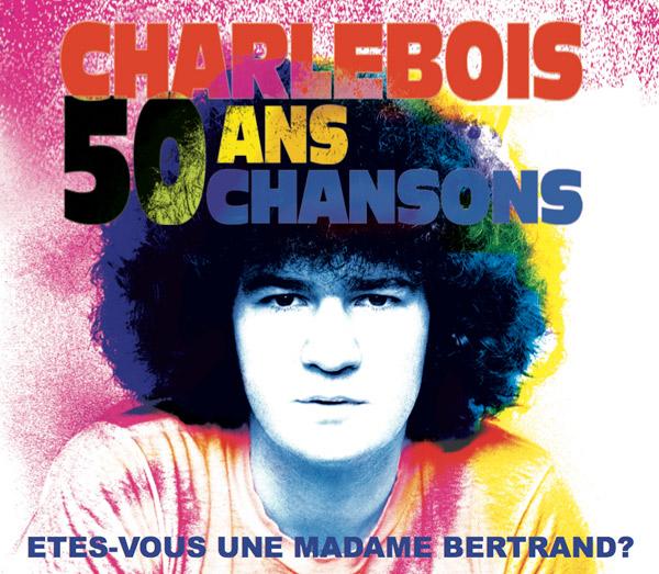 Robert Charlebois : 50 ans - 50 chansons, à Québec
