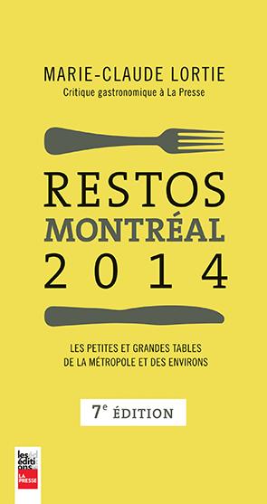 Restos Montréal 2014 par Marie-Claude Lortie