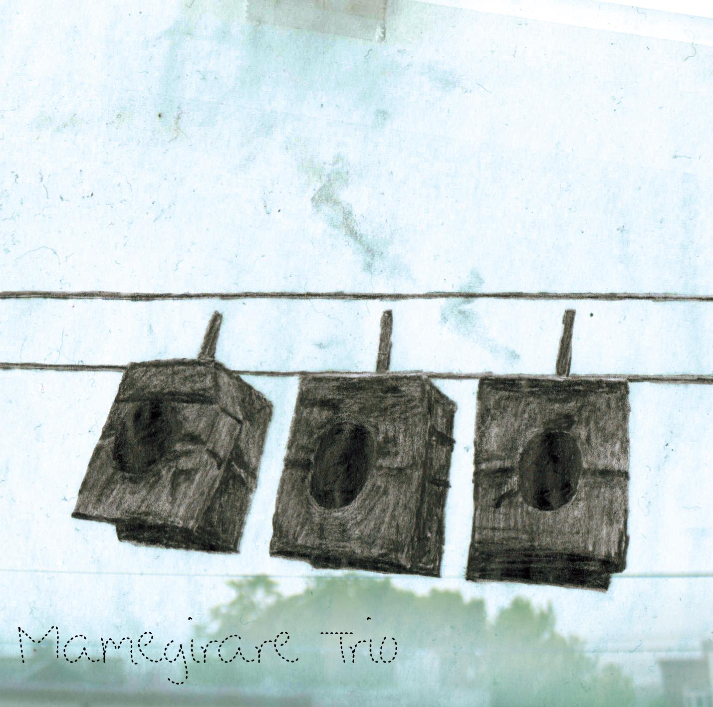 MAMEGIRARE TRIO