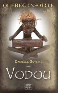 Danielle Goyette, Vodou © photo : courtoisie