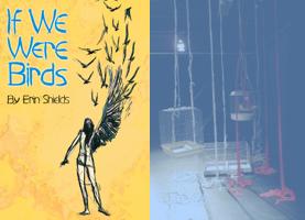 If We Were Birds, Imago Théâtre au Théâtre Centaur 9-19 octobre