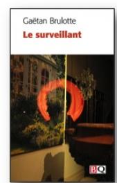 Gaëtan Brulotte:  le surveillant. © photo courtoisie