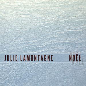 Julie Lamontagne - Noel