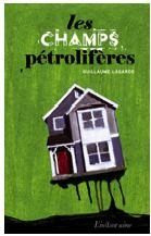 Guillaume Lagarde les champs pétrolifères © photo: courtoisie
