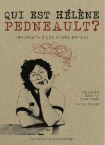 Sylvie Dupont, Qui est Hélène Pedneault © photo : courtoisie