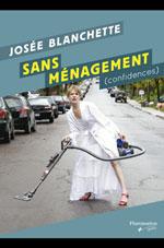 Josée Blanchette, Sans ménagement  © photo : courtoisie