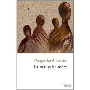 Marguerite Andersen, La mauvaise mère © photo: courtoisie