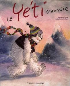 Pierrette Dubé :  Le yéti s'ennuie © photo: courtoisie