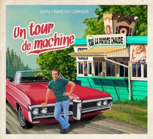 Un tour de machine - Jean-François Cormier