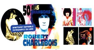 Charlebois 50 ans 50 chansons