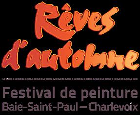 Rêves d'automne-Festival de peinture de Baie-Saint-Paul