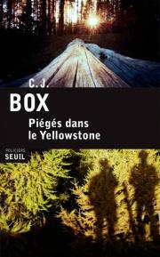 C.J Box, Piégé dans Yellowstone © photo : courtoisie