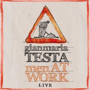 Men AT Work - Gianmaria Testa