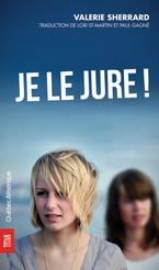 Valérie Sherrard Je le Jure! © photo: courtoisie