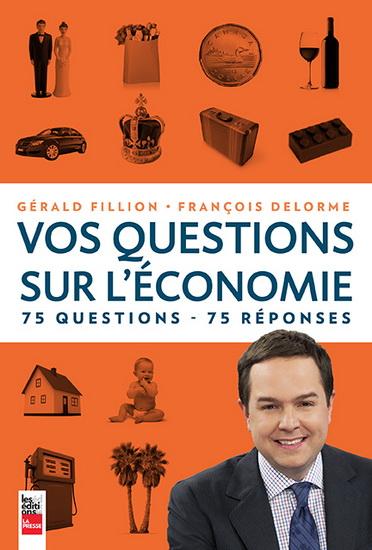 Vos questions sur l'économie © photo: courtoisie
