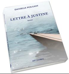 Danielle Pouliot Lettre à Justine © photo: courtoisie