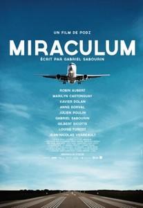 Miraculum à l'affiche au cinéma dès le 28 février