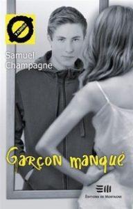 Garçon manqué de Samuel Champagne