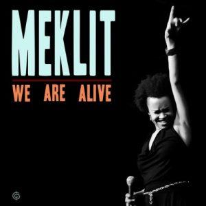 Meklit - We Are Alive