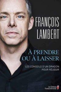 François Lambert : À prendre ou à laisser © photo: courtoisie