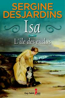Sergine Desjardins L'île des exclus © photo: courtoisie