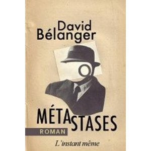 David Bélanger Métastases © photo: courtoisie