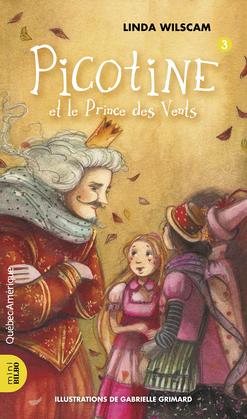 Linda Wilscam, Picotine et le Prince des Vents. © photo: courtoisie