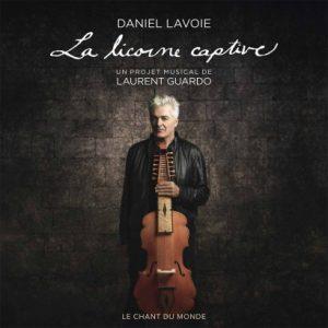 La Licorne Captive - Daniel Lavoie
