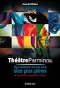 Jean St-Hilaire Théâtre Parminou © photo: courtoisie