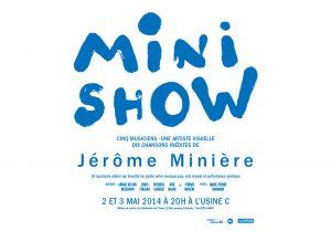 Mini Show avec Jérôme Minière