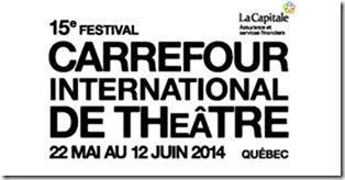 15ème Carrefour international de théâtre © photo : courtoisie