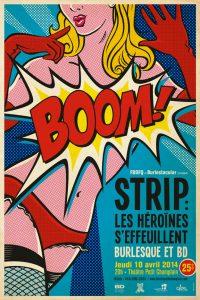 l'affiche de la soirée STRIP: les héroïnes s'effeuillent