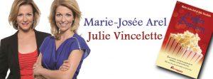 Julie Vincelette et Marie-Josée Arel