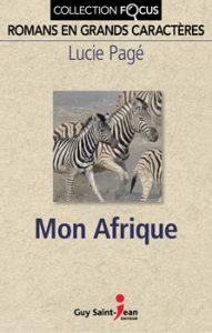 Lucie Pagé Mon Afrique © photo: courtoisie