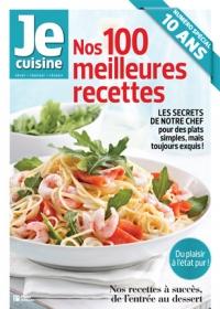 Je Cuisine: nos 100 meilleures recettes