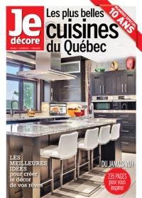 Je Décore Les plus belles cuisines du Québec