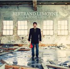 Bertrand Lemoyne présente son premier album LA ZONE GRISE