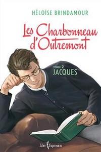 Les Charbonneau d'Outremont Tome 2 – Jacques