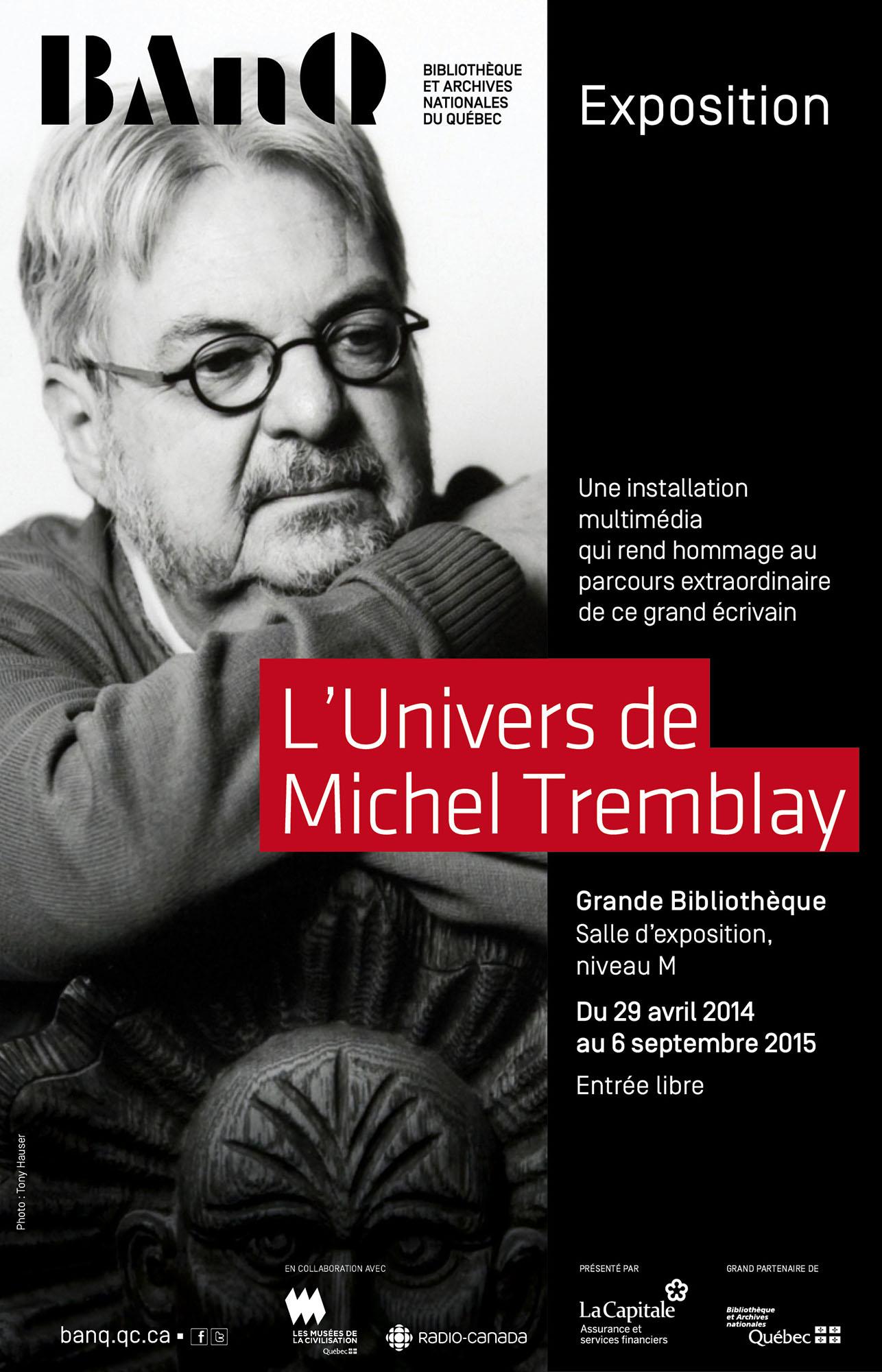 BAnQ - L'Univers de Michel Tremblay à la Grande Bibliothèque