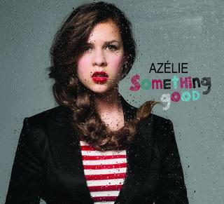 Azélie - Something Good