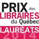 Prix des libraires du Québec © photo: courtoisie