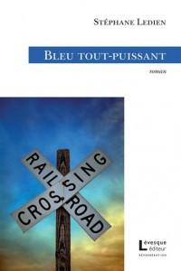 Stéphane Ledien - Bleu tout puissant
