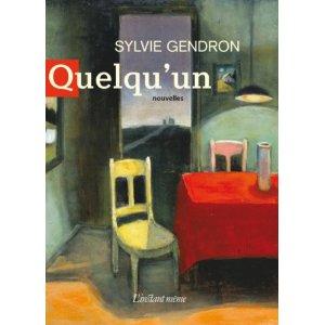 Sylvie Gendron :  Quelqu'un © photo: courtoisie