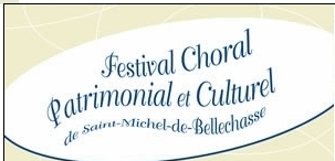 Festival choral, patrimonial et culturel de Saint-Michel-de-Bellechasse
