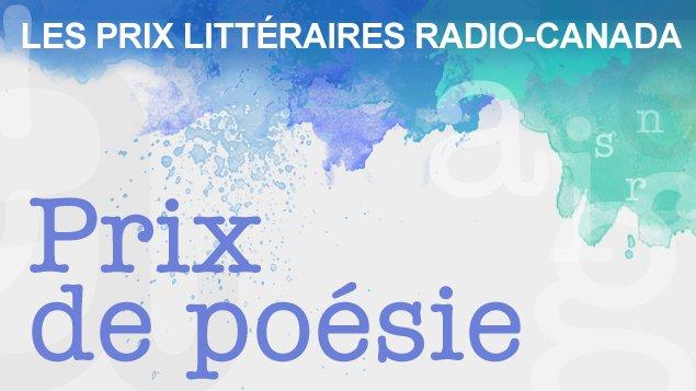 Prix de Poésie de Radio-Canada © photo: courtoisie