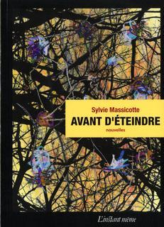 Sylvie Massicotte Avant d'éteindre © photo: courtoisie