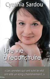 Cynthia Sardou Une vie à reconstruire © photo: courtoisie